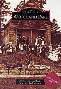 Historical images and information of Woodland Park Colorado's rich past.